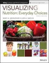 9781119400646-1119400643-Visualizing Nutrition: Everyday Choices, 4e WileyPLUS + Loose-leaf