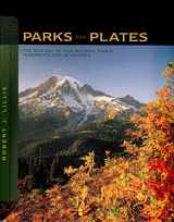 9780393924077-0393924076-Parks and Plates: The Geology of Our National Parks, Monuments, and Seashores
