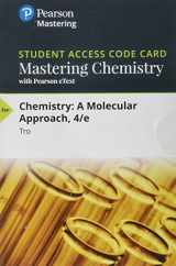 9780134162485-013416248X-Mastering Chemistry with Pearson eText -- Standalone Access Card -- for Chemistry: A Molecular Approach (4th Edition)