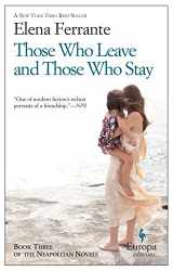 9781609452339-160945233X-Those Who Leave and Those Who Stay: Neapolitan Novels, Book Three