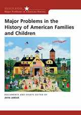 9780618214754-0618214755-Major Problems in the History of American Families and Children (Major Problems in American History Series)
