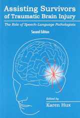9781416404880-1416404880-Assisting Survivors of Traumatic Brain Injury: The Role of Speech-Langugage Pathologists