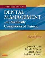 Little and Falace's Dental Management of the Medically Compromised Patient, 8e (Little, Dental Management of the Medically Compromised Patient)