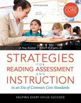 9780133783643-0133783642-Strategies for Reading Assessment and Instruction in an Era of Common Core Standards: Helping Every Child Succeed, Pearson eText with Loose-Leaf Version - Access Card Package (5th Edition)