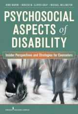 9780826106025-0826106021-Psychosocial Aspects of Disability: Insider Perspectives and Strategies for Counselors