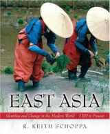 9780132431460-0132431467-East Asia: Identities and Change in the Modern World (1700 to Present)