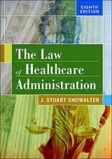 9781567938760-1567938760-The Law of Healthcare Administration