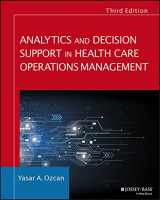 9781119219811-1119219817-Analytics and Decision Support in Health Care Operations Management (Jossey-Bass Public Health)
