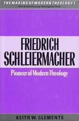 9780005990605-0005990602-Friedrich Schleiermacher: Pioneer of modern theology (The Making of modern theology)
