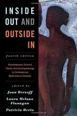 9781442236844-1442236841-Inside Out and Outside In: Psychodynamic Clinical Theory and Psychopathology in Contemporary Multicultural Contexts