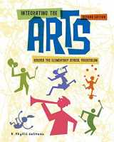 9781111301262-1111301263-Integrating the Arts Across the Elementary School Curriculum (What's New in Education)