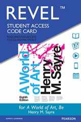 9780134082349-0134082346-REVEL for A World of Art -- Access Card (8th Edition)