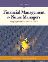 9781284127256-1284127257-Financial Management for Nurse Managers: Merging the Heart with the Dollar