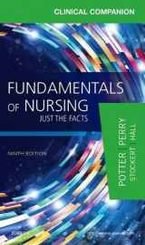 9780323396639-0323396631-Clinical Companion for Fundamentals of Nursing: Just the Facts, 9e