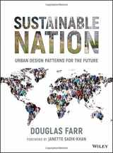 9780470537176-0470537175-Sustainable Nation: Urban Design Patterns for the Future