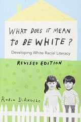 9781433131103-1433131102-What Does it Mean to be White?: Developing White Racial Literacy -- Revised edition (Counterpoints)