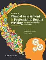 9781630913724-1630913723-A Guide to Clinical Assessment and Professional Report Writing in Speech-Language Pathology