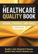 9781567935905-1567935907-The Healthcare Quality Book: Vision, Strategy and Tools, Third Edition (AUPHA/HAP Book)