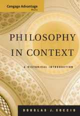 9780495004707-0495004707-Philosophy in Context: A Historical Introduction (Advantage Series)