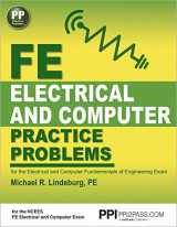 9781591264507-1591264502-PPI FE Electrical and Computer Practice Problems, 1st Edition (Paperback) - Comprehensive Practice for the FE Electrical and Computer Fundamentals of Engineering Exam
