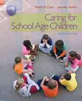 9781111298135-1111298130-Caring for School-Age Children (PSY 681 Ethical, Historical, Legal, and Professional Issues in School Psychology)