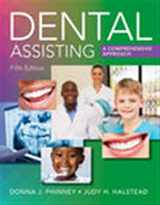 9781305967632-1305967631-Dental Assisting: A Comprehensive Approach