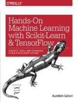 9781491962299-1491962291-Hands-On Machine Learning with Scikit-Learn and TensorFlow: Concepts, Tools, and Techniques to Build Intelligent Systems