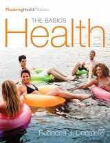 9780134325224-0134325222-Health: The Basics, The Mastering Health Edition, Books a la Carte Edition (12th Edition)