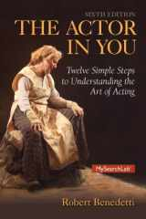 9780205914906-020591490X-Actor In You: Twelve Simple Steps to Understanding the Art of Acting, The (6th Edition)