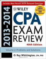 Wiley CPA Examination Review 2013-2014, Problems and Solutions (Volume 2)