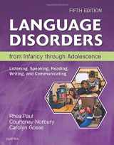 9780323442343-032344234X-Language Disorders from Infancy through Adolescence: Listening, Speaking, Reading, Writing, and Communicating