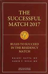9781937978075-1937978079-The Successful Match 2017: Rules for Success in the Residency Match