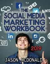 9781539598145-1539598144-Social Media Marketing Workbook: How to Use Social Media for Business (2019 Fall Updated Edition)