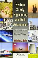 9781466551602-1466551607-System Safety Engineering and Risk Assessment: A Practical Approach, Second Edition