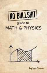9780992001001-0992001005-No bullshit guide to math and physics