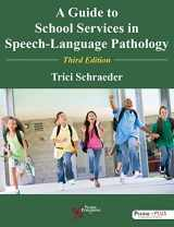 9781597569613-1597569615-A Guide to School Services in Speech-Language Pathology, Third Edition
