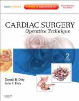 9781416036531-1416036539-Cardiac Surgery: Operative Technique - Expert Consult: Online and Print