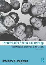 9780415998499-0415998492-Professional School Counseling: Best Practices for Working in the Schools, Third Edition
