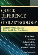 9780826196064-0826196063-Quick Reference for Otolaryngology: Guide for APRNs, PAs, and Other Healthcare Practitioners
