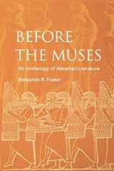 9781883053765-1883053765-Before the Muses: An Anthology of Akkadian Literature