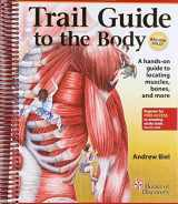 9780982978658-0982978650-Trail Guide to the Body: How to Locate Muscles, Bones and More