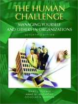 9780130859556-0130859559-The Human Challenge: Managing Yourself and Others in Organizations (7th Edition)