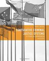 Comparative Criminal Justice Systems: A Topical Approach (6th Edition)