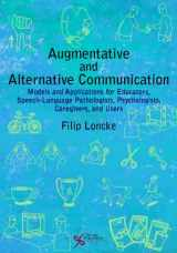 9781597564984-1597564982-Augmentative and Alternative Communication: Models and Applications for Educators, Speech-language Pathologists, Psychologists, Caregivers, and Users