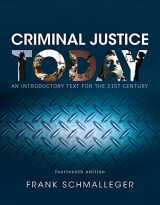 9780134420042-0134420047-Revel for Criminal Justice Today: An Introductory Text for the 21st Century, Student Value Edition -- Access Card Package (14th Edition)