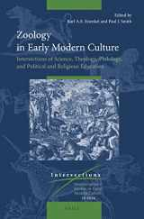 Zoology in Early Modern Culture: Intersections of Science, Theology, Philology, and Political and Religious Education