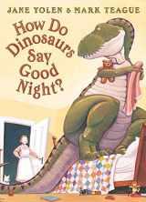 9780007137282-0007137281-How Do Dinosaurs Say Good Night?