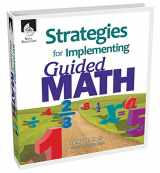 9781425805319-1425805310-Strategies for Implementing Guided Math - Successfully Implement the 7 Elements of Guided Math in K-8th Grade Classrooms - Includes Digital resources, Sample lessons and Activities