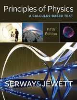 Principles of Physics: A Calculus-Based Text