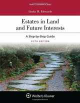 9781454886389-1454886382-Estates in Land and Future Interests: A Step By Step Guide (Aspen Coursebook)